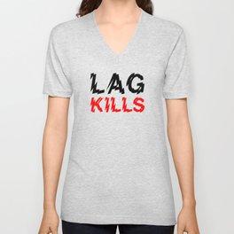 Lag kills Unisex V-Neck