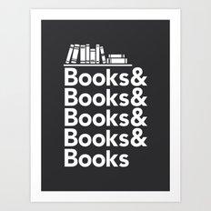 Books & Books & Books Art Print