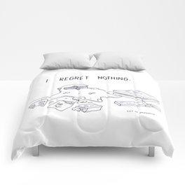I regret nothing Comforters
