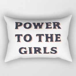 Power To The Girls Rectangular Pillow