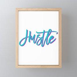 80s Hustle Entrepreneur Motivational Typographic Gift Framed Mini Art Print