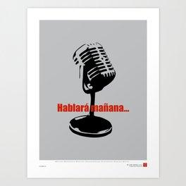CUBA: Hablará Mañana (He Will Speak Tomorrow) Art Print