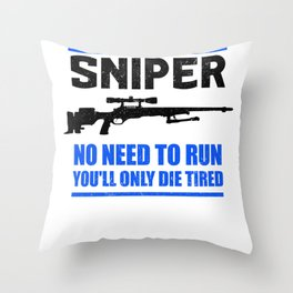 Sniper No Need To Run | Gun Throw Pillow
