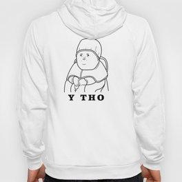 Y Tho Hoody