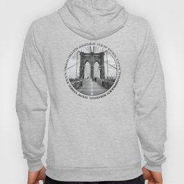Brooklyn Bridge New York City (black & white with text) Hoody