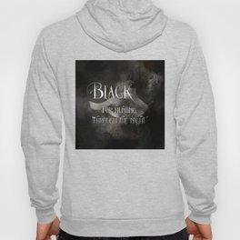 BLACK for hunting through the night. Shadowhunter Children's Rhyme. Hoody