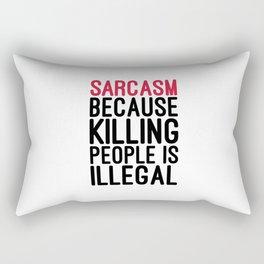 Sarcasm Funny Quote Rectangular Pillow