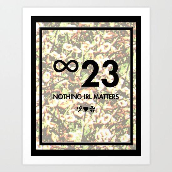 Nothing IRL Matters (Shroom Variant) Art Print