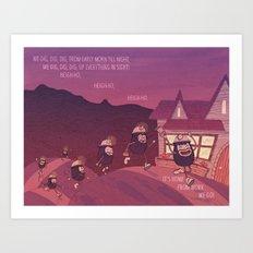 Heigh Ho, Heigh Ho! Art Print