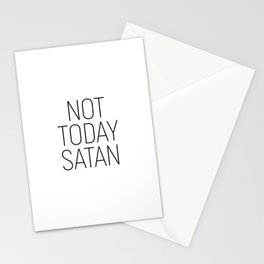 Not Today Satan #minimalism #quotes Stationery Cards