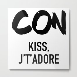 Conquistador - Con Kiss J't'adore Metal Print