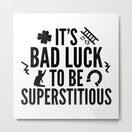 Superstitious Metal Print