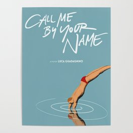 2018 new Call Me by Your Name movie poster Poster