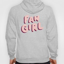 Fangirl in Pink Hoody