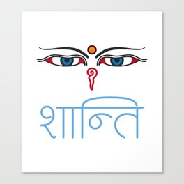 Shanti - buddha eyes Canvas Print