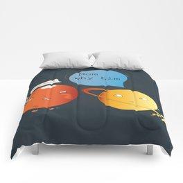 mom why him ? - mars  Comforters