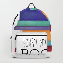 Sorry My Weekend Is Booked Backpack
