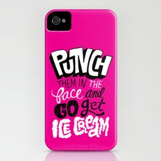 Punch Them In The Face And Go Get Ice Cream iPhone (4, 4s) Slim Case