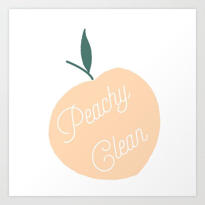 Peachy Clean Kunstdrucke