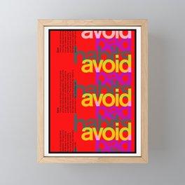 Avoid bad habits. A PSA for stressed creatives. Framed Mini Art Print
