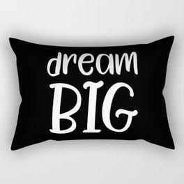 Dream big motivational quote Rectangular Pillow
