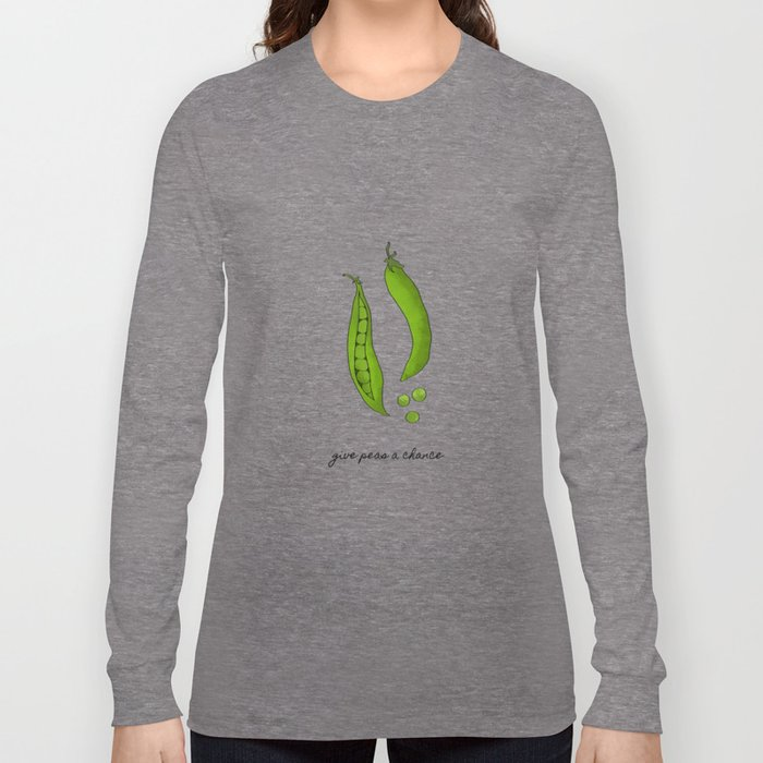 Give Peas A Chance, Kitchen Decor Long Sleeve T-shirt