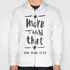 More Than That - New York City - Hoody