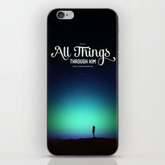 I can do all things through Him who strengthens me iPhone & iPod Skin