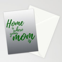 Home Is Where Your Mom Is - Gray Stationery Cards