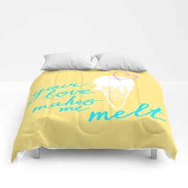 Your LOVE makes me melt / Summer edition Comforters