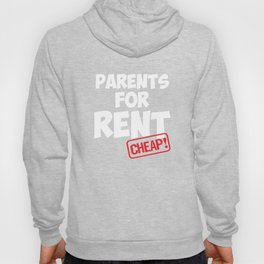 Parents for Rent Cheap Selling Family Members T-Shirt Hoody