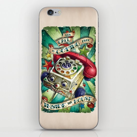 """""""The Call is Coming from Inside the House"""" iPhone & iPod Skin"""