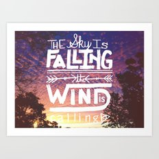 The sky is falling, the wind is calling Art Print