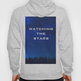WATCHING THE STARS Hoody