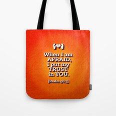 When I am Afraid . . . Tote Bag