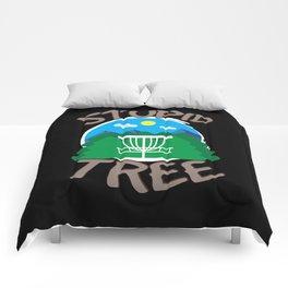 Disc Golf - Stupid Tree - Funny Disc Golfer Gift Comforters