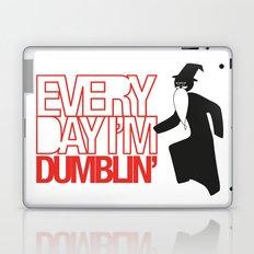 Every Day I'm Dumblin' Laptop & iPad Skin
