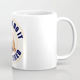 Retired Rosie the Riveter Coffee Mug