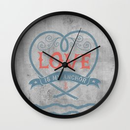 Maritime Design- Love is my anchor on grey abstract background Wall Clock
