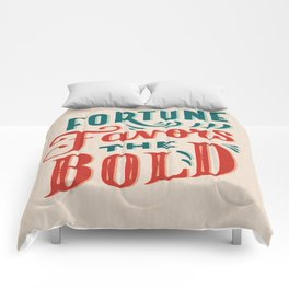 Fortune favors the bold Inspirational Short Quote Comforters