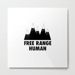 Free range human Metal Print