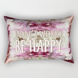 Don't Worry, Be Happy! Rectangular Pillow