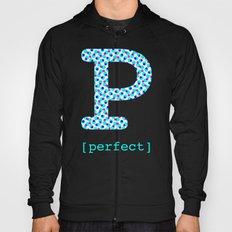 #P [perfect] Hoody