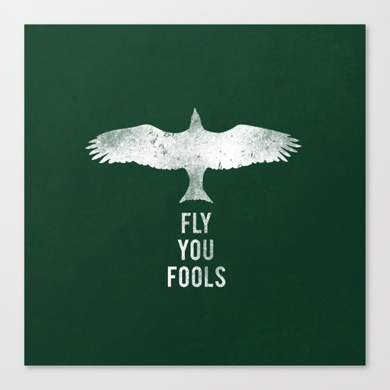 fly you fools Canvas Print