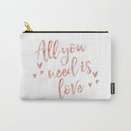 All you need is love - rose gold and hearts Carry-All Pouch