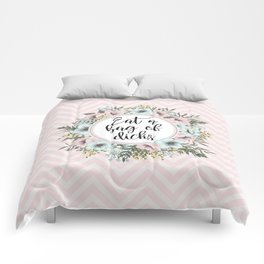 EAT A BAG OF D*CKS - Pretty floral quote Comforters