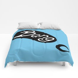 It's the BANG!  Catch the vibe with trendy gear. Comforters