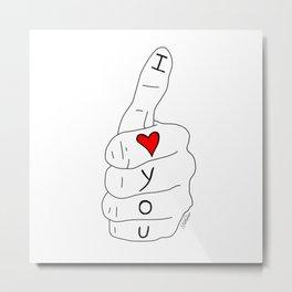 I love you - thumbs up Metal Print