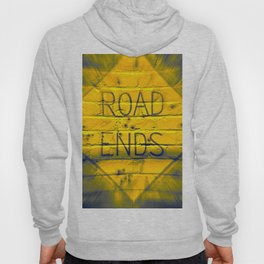 The Road Ends Hoody