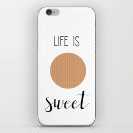 Life Is Sweet Stroopwafel iPhone Skin